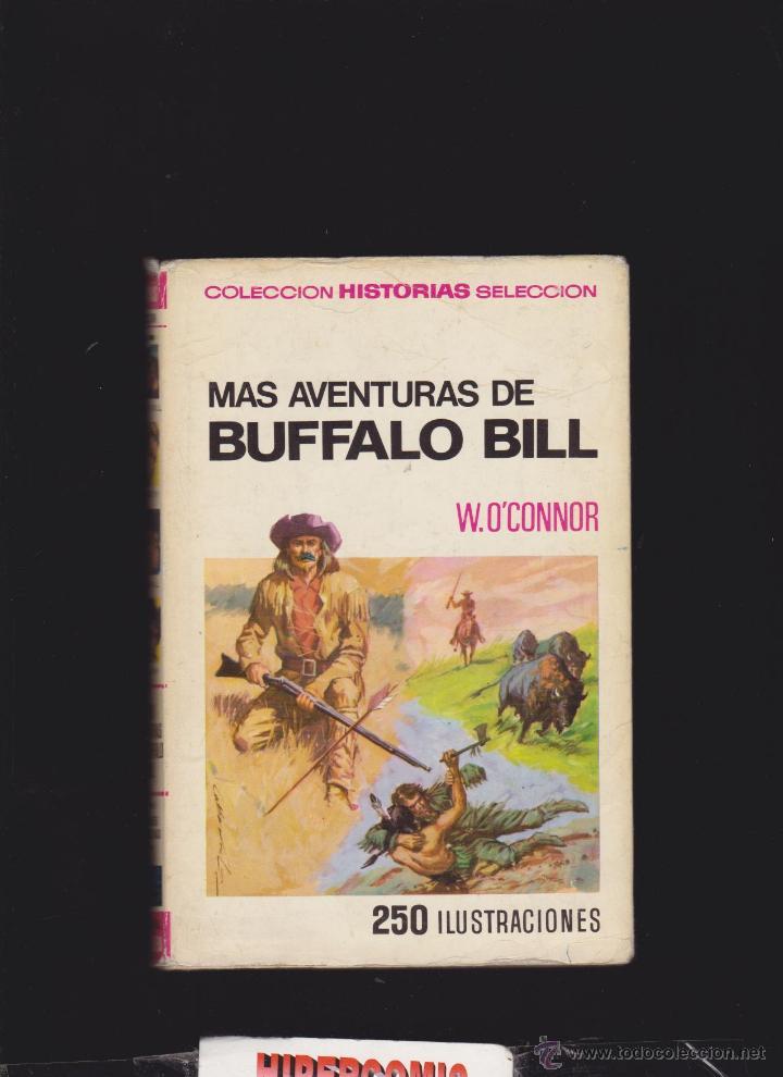 COLECCION HISTORIAS SELECCION Nº 4 MAS AVENTURAS DE BUFFALO BILL - 1ª EDICION 1967 (Tebeos y Comics - Bruguera - Historias Selección)