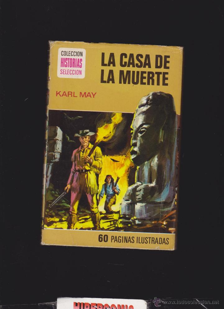 COLECCION HISTORIAS SELECCION Nº 14 LA CASA DE LA MUERTE / KARL MAY - 1ª EDICION 1976 (Tebeos y Comics - Bruguera - Historias Selección)