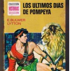 Livros de Banda Desenhada: COLECCIÓN HISTORIAS SELECCIÓN. Nº 23. LOS ÚLTIMOS DIAS DE POMPEYA. BRUGUERA 1973. (ST/). Lote 48669305