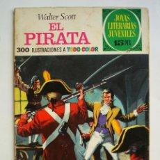 Tebeos: JOYAS LITERARIAS JUVENILES Nº 6 - EL PIRATA - BRUGUERA PRIMERA EDICIÓN 1970. Lote 48955151