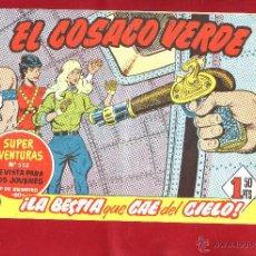 Tebeos: EL COSACO VERDE NUMERO 91 LA BESTIA QUE CAE DEL CIELO. Lote 49038668
