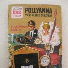 Tebeos: POLLYANNA Y LAS FLORES DE AZAHAR - HISTORIAS SELECCIÓN - POLLYANNA Nº 3 - BRUGUERA - AÑO 1975.. Lote 49111348