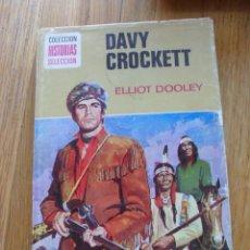 Tebeos: DAVY CROCKETT, ELLIOT DOOLEY COLECCION HISTORIAS SELECCION. Lote 49304968