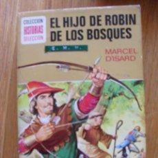 Tebeos: EL HIJO DE ROBIN DE LOS BOSQUES, MARCEL DISARD, COLECCION HISTOIRAS SELECCION. Lote 49305135