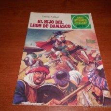 Tebeos: JOYAS LITERARIAS JUVENILES Nº 221 BRUGUERA, EL HIJO DEL LEON DE DAMASCO 14-01-1980, 1ª EDICIÓN. Lote 49413365