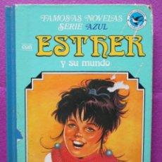 Tebeos: TEBEO FAMOSAS NOVELAS SERIE AZUL CON ESTHER Y SU MUNDO, TOMO Nº 9, BRUGUERA, 1ª EDICION,1984,. Lote 96722874