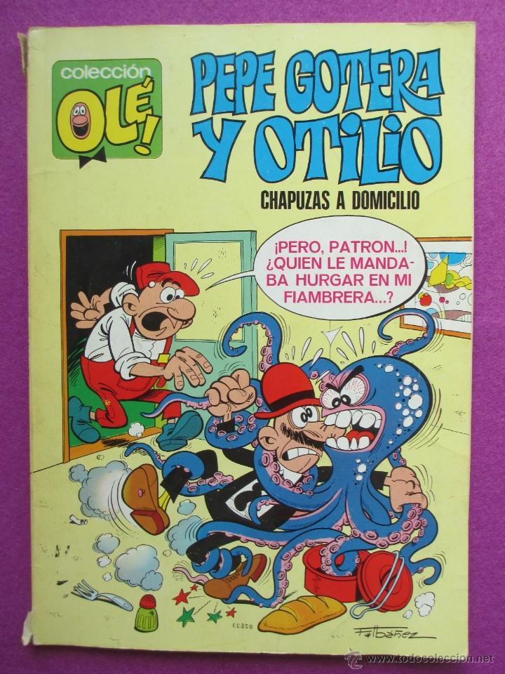 TEBEO, COLECCION OLE, 1ª EDICION, PEPE GOTERA Y OTILIO, CHAPUZAS A DOMICILIO, LOMO Nº1, (Tebeos y Comics - Bruguera - Ole)