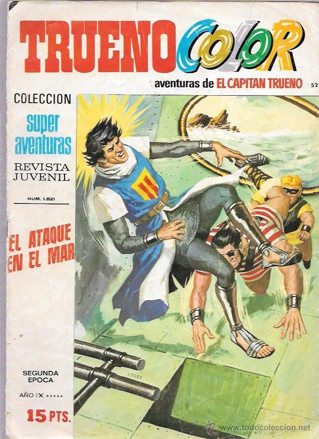 CAPITAN TRUENO COLOR. Nº52. EL ATAQUE EN EL MAR. SUPER AVENTURAS 1.821. BRUGUERA (Tebeos y Comics - Bruguera - Capitán Trueno)