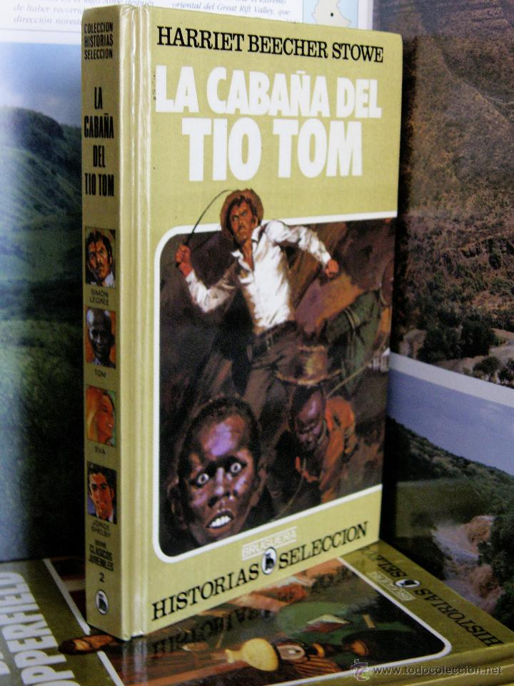 COLECCION HISTORIAS SELECCION Nº2 LA CABAÑA DEL TIO TOM 14ªEDICION 1985 HARRIET BEECHER STOWE (Tebeos y Comics - Bruguera - Historias Selección)