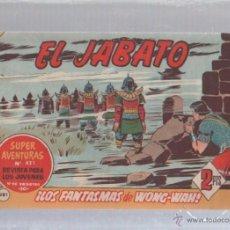 Tebeos: EL JABATO. Nº 281. LAS FANTASMAS DE WONG-WAH. Lote 50302525