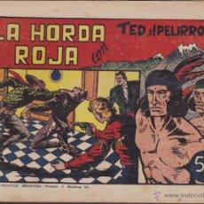 Tebeos: COMIC COLECCION TED EL PELIRROJO LA HORDA ROJA. Lote 50351092