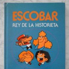 Tebeos: ESCOBAR - REY DE LA HISTORIETA - ED. BRUGUERA - 1ª EDICIÓN - 1985. Lote 50375814
