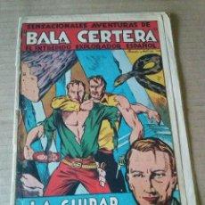 Tebeos: BALA CERTERA Nº 7 - BRUGUERA -T- 1942- LA CIUDAD SUBTERRANEA. Lote 51051400