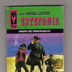 Tebeos: NOVELA ESTEFANIA, GRUPO DE INDESEABLES,Nº 231. Lote 51104364