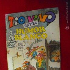 Tebeos: TIO VIVO EXTRA 75 - HUMOR BLANCO . Lote 51115617