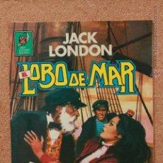 Tebeos: JOYAS LITERARIAS JUVENILES - JACK LONDON - LOBO DE MAR. Lote 51191140