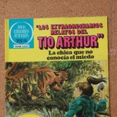 Tebeos: JOYAS LITERARIAS JUVENILES - SERIE AZUL - LOS EXTRAORDINARIOS RELATOS DEL TIO ARTHUR - Nº 92. Lote 51199962