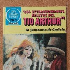 Tebeos: JOYAS LITERARIAS JUVENILES - SERIE AZUL - LOS EXTRAORDINARIOS RELATOS DEL TIO ARTHUR - Nº 91. Lote 51199981