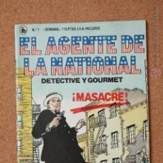 Tebeos: EL AGENTE DE LA NATIONAL - DETECTIVE Y GOURMET - MASACRE - Nº 1. Lote 51256229