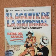 Tebeos: EL AGENTE DE LA NATIONAL - DETECTIVE Y GOURMET - RATAS DEL ASFALTO - Nº 4. Lote 51256262