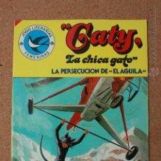 Tebeos: JOYAS LITERARIAS FEMENINAS - CATY - LA CHICA GATO - LA PERSECUCION DEL AGUILA.Nº 99 - AÑO 1984 Nº 10. Lote 51340429