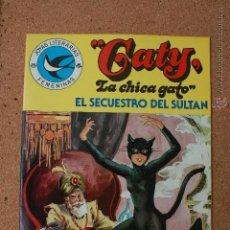 Tebeos: JOYAS LITERARIAS FEMENINAS - CATY - LA CHICA GATO - EL SECUESTRO DEL SULTAN- Nº 107 - AÑO 1984. Lote 51340470