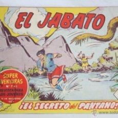 Tebeos: ANTIGUO CÓMIC - EL JABATO. ¡EL SECRETO DEL PANTANO! - Nº 241 - SUPER AVENTURAS, BRUGUERA, 1963. Lote 51355556