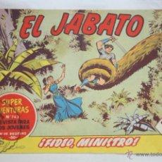 Tebeos: ANTIGUO CÓMIC - EL JABATO. ¡FIDEO, MINISTRO! - Nº 242 - SUPER AVENTURAS, BRUGUERA, 1963. Lote 51355678