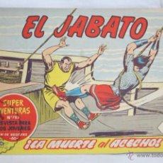 Tebeos: ANTIGUO CÓMIC - EL JABATO. ¡LA MUERTE AL ACECHO! - Nº 262 - SUPER AVENTURAS, BRUGUERA, 1963. Lote 51355970