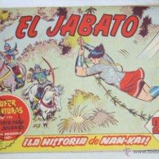 Tebeos: ANTIGUO CÓMIC - EL JABATO. ¡LA HISTORIA DE NAN-KAI! - Nº 266 - SUPER AVENTURAS, BRUGUERA, 1963. Lote 51356079