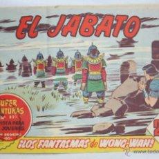 Tebeos: ANTIGUO CÓMIC - EL JABATO. ¡LOS FANTASMAS DE WONG-WAH! - Nº 281 - SUPER AVENTURAS, BRUGUERA, 1964. Lote 51357601