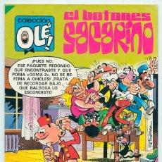 Tebeos: COLECCIÓN OLÉ! - EL BOTONES SACARINO - ED. BRUGUERA - Nº 284 - 1ª EDICIÓN - 1984. Lote 51412239