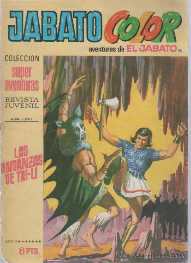 TEBEO JABATO COLOR. 95. COLECCION SUPER AVENTURAS. Nº 1370. LAS ANDANZAS DE TAI-LI (Tebeos y Comics - Bruguera - Jabato)