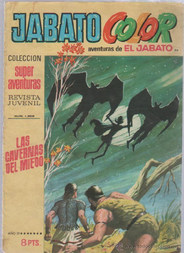 TEBEO JABATO COLOR. 94. COLECCION SUPER AVENTURAS. Nº 1368. LAS CAVERNAS DEL MIEDO (Tebeos y Comics - Bruguera - Jabato)