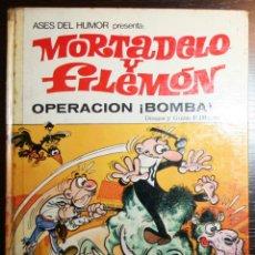 Tebeos: MORTADELO Y FILEMÓN - OPERACIÓN ¡BOMBA! - F. IBAÑEZ - ED. BRUGUERA - 1ª EDICIÓN 1972 . Lote 51783087