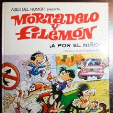 Tebeos: MORTADELO Y FILEMÓN - ¡A POR EL NIÑO! - F. IBAÑEZ - ED. BRUGUERA - 1ª EDICIÓN 1979. Lote 51799584
