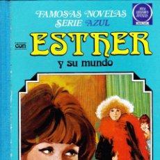 Tebeos: FAMOSAS NOVELAS SERIE AZUL ESTHER Y SU MUNDO -Nº1 1ªEDICION. Lote 52954176