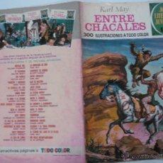 Tebeos: JOYAS LITERARIAS JUVENILES Nº 45.- ENTRE CHACALES. KARL MAY. BRUGUERA 1972. Lote 52067304