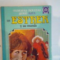 Tebeos: ESTHER Y SU MUNDO - FAMOSAS NOVELAS SERIE AZUL - TOMO 1 - 2ª EDICION - ENEROP 1981 - B.E. - CJ 23. Lote 52352445