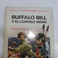 Tebeos: COLECCION HISTORIAS SELECCION BRUGUERA BUFFALO BILL Y EL CORREO INDIO. Lote 52600980