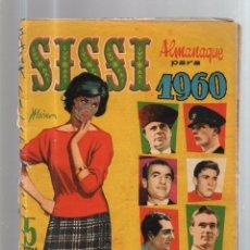 Tebeos: SISSI. ALMANAQUE PARA 1960. REGULAR ESTADO. EL DE LA FOTO. VER. Lote 52832265