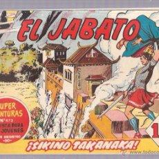 Tebeos: EL JABATO. Nº147. ¡SIKINO TAKANAKA!. Lote 53136052