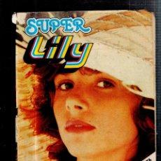 Tebeos: SUPER LILY. AÑO XVIII. Nº 56. AGOSTO 1980. VICTORIA ABRIL. Lote 53230305