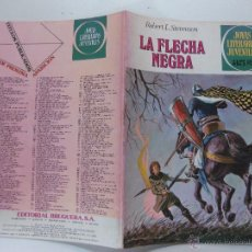 Tebeos: LA FLECHA NEGRA. ROBERT L. STEVENSON. JOYAS LITERARIAS JUVENILES Nº 48.- 4ª EDICION 1979.. Lote 53448982