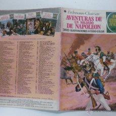 Tebeos: AVENTURAS DE UN SOLDADO DE NAPOLEON. JOYAS LITERARIAS JUVENILES Nº 15.- 4ª EDICION 1977.. Lote 53448998