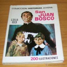 BDs: COLECCION HISTORIAS JUVENIL 7 SAN JUAN BOSCO. BRUGUERA. FRANCISCO BLANES. Lote 53690686
