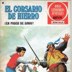 Livros de Banda Desenhada: EL CORSARIO DE HIERRO - Nº 42 - ¡EN PODER DE SINAU! - JOYAS LITERARIAS JUVENILES - BRUGUERA.. Lote 53956281