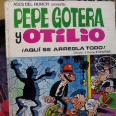 Tebeos: SUPER HUMOR PEPE GOTERA Y OTILIO AQUI SE ARREGLA TODO . Lote 53956383