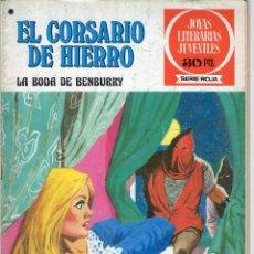 Tebeos: EL CORSARIO DE HIERRO - Nº 41 - LA BODA DE BENBURRY - JOYAS LITERARIAS JUVENILES - BRUGUERA.. Lote 53976890