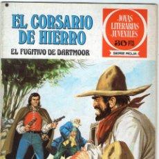 Tebeos: EL CORSARIO DE HIERRO - Nº 26 - EL FUGITIVO DE DARTMOOR - JOYAS LITERARIAS JUVENILES - BRUGUERA.. Lote 54056969
